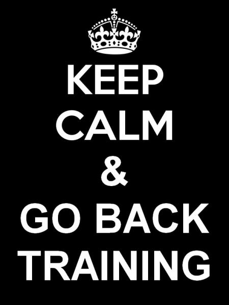 Keep Calm & Go Back Training